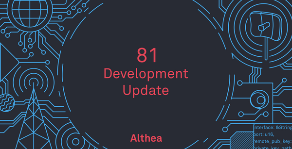 Althea Development Update #81: Phone client Beta 0 and the many fixes of router Beta 11